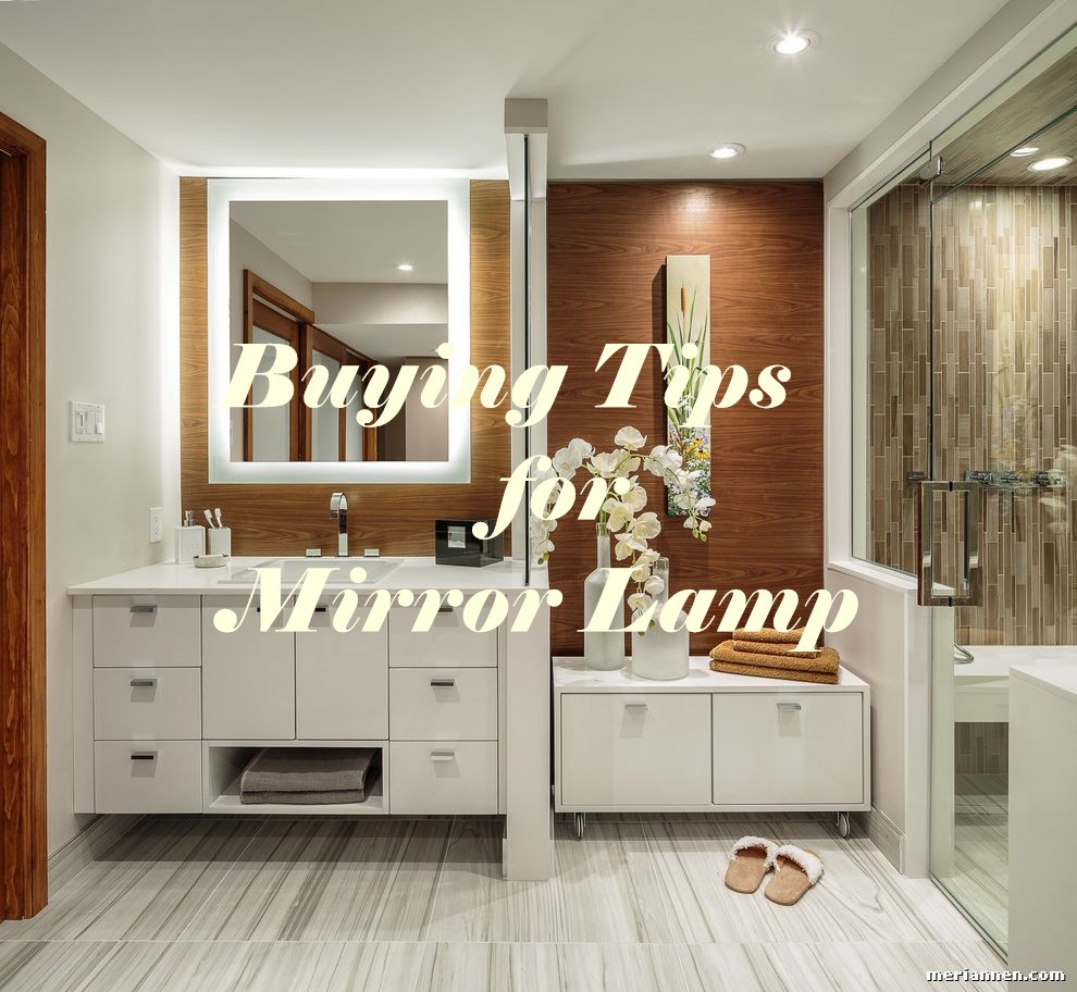 Buying Tips for Mirror Lamp
